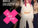 Marta Gałuszewska – Nie mów mi nie